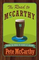 The Road to McCarthy: Around the World in Search o