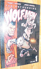 The Astounding Wolf-Man Volume 1 softcover