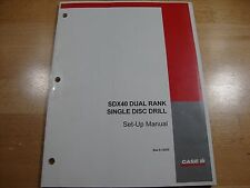 Case IH SDX40 Dual Rank Single Disc Drill set up manual assembly