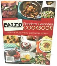 Paleo Magazine -- Readers' Favorites Cookbook -- Paleo, Primal & Grain-Free