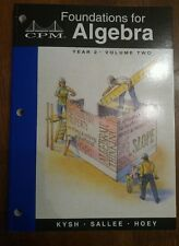 CPM Foundations Algebra YR 2 Vol 2 Math Mathematics 6-10 GRADE 9-11 COLLEGE PREP