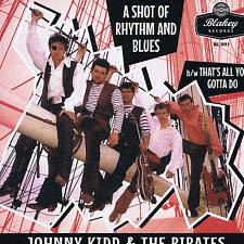 JOHNNY KIDD - THAT'S ALL YOU GOTTA DO / A SHOT OF R&B (1960s BBC Sessions) NEW