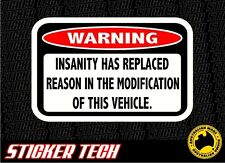 WARNING INSANE INSANITY STICKER DECAL SUIT PROJECT SHOW DRAG DRIFT RACE CAR UTE