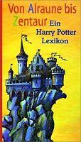 Von Alraune bis Zentaur. Harry Potter Lexikon von Stein,... | Buch | Zustand gut