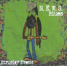 MIROSLAV EVACIC CD N.E.W.S. Blues 2012 Cardas Kroatien Hitovi Hrvatska Croatia