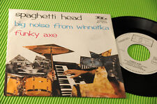 "SPAGHETTI HEAD 7"" FUNKY AXE ORIG ITALY 1975 EX+ PROMO TOP KILLER FUNK !!!!!!!!!!"