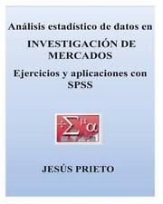 Analisis Estadistico de Datos en INVESTIGACION de MERCADOS by Jes�s Prieto...