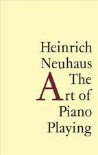 Art of Piano Playing, Paperback by Neuhaus, Heinrich; Leibovitch, K. A. (TRN)...