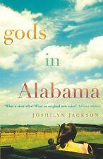 JOSHILYN JACKSON ___ GODS IN ALABAMA ___ SHOP SOILED ___ FREEPOST UK