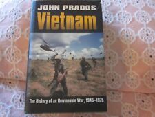 VIETNAM : THE HISTORY OF AN UNWINNABLE WAR