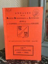 Annales de la Société Scientifique et Littéraire DE Cannes Grasse t.XXXIII 1987