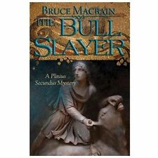 The Bull Slayer: A Plinius Secundus Mystery (Plinius Secundus Series)-ExLibrary