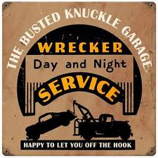 Busted Knuckle Garage Wrecker Tow Truck Retro Metal Sign ManCave Body Shop BUS16