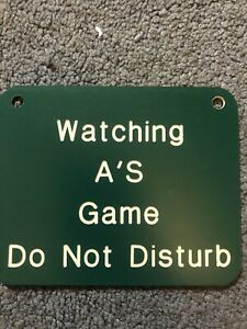 """Watching Oakland Athletics Game Do Not Disturb Sign Mid 1990's MLB 5"""" x 4"""""""