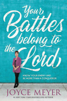 Your Battles Belong to the Lord by Joyce Meyer 2019 (PDF-Ebbok)