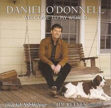 DANIEL O'DONNELL - Welcome To My World (UK 23 Tk CD Album)
