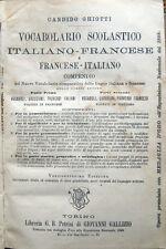 INIZI '900 – GHIOTTI, VOCABOLARIO SCOLASTICO ITALIANO-FRANCESE FRANCESE-ITALIANO