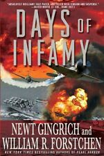 Days of Infamy by Newt Gingrich, William R. Forstchen