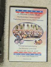 A dream come true Carver County World War II Veterans Waconia 4-25-2007 DVD
