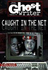 CAUGHT IN THE NET (GHOSTWRITER #45)