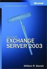 Microsoft® Exchange Server 2003 Administrator's Pocket Consultant by