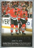 2015-16 SP Authentic Hockey #159 Jonathan Toews/Patrick Sharp AM Blackhawks