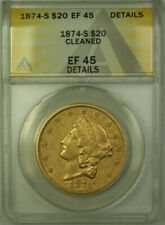 1874-S Liberty $20 Double Eagle Gold Coin ANACS EF-45 Details (A)