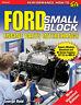 Ford Small Block Engine Parts Interchange 221 260 289 302 351 Cleveland Windsor