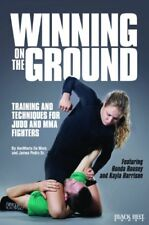Winning on the Ground: Training and Techniques for