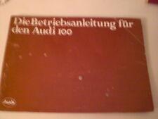 Betriebsanleitung / Handbuch Audi 100 C2 , Ausgabe August 1979