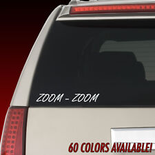Zoom Zoom Vinyl Decal Car Funny JDM Truck Racing Sticker  -60 COLORS-