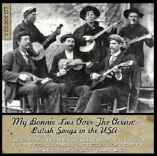 My Bonnie Lies Over The Ocean - British Songs In The USA [CD]
