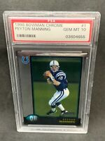 1998 Bowman Chrome #1 Peyton Manning PSA 10 Gem Mint RC Colts Broncos HOF
