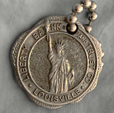 Antique Key Fob Tag: LIBERTY BANK & TRUST; Louisville KY; Statue Of Liberty