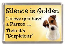 "Parson Russell Terrier Dog Fridge Magnet ""Silence is Golden ......"" by Starprint"