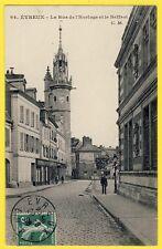 cpa EVREUX (Eure) Rue de l'HORLOGE et le BEFFROI Café de la Halle Ed. C. MALCUIT