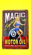 Metal tin Oil SIGN, Wall Decor Garage Home poster plaque (MAGIC Eight MOTOR OIL)