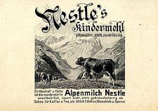 Nestle`s Kindermehl condensirte Alpenmich Nestle für Haus...Histor. Annonce 1905