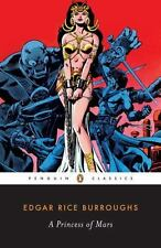 A Princess Of Mars (penguin Classics): By Edgar Rice Burroughs