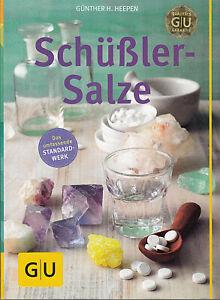 Schüßler-Salze das umfassende Standardwerk, 256 Seiten►► G. H. Heepen, unbenutzt