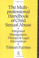 The Multiprofessional Handbook of Child Sexual Abuse : Integrated Management, Th