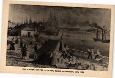 CPA  Ancien Nantes - Le Port, devant les Salorges,vers 1825  (223225)