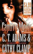 Captive Moon 3 by Cathy Clamp and C. T. Adams (2008, Paperback)