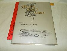 British Golf Links edited by Horace Hutchinson Leading UK Golf Links Portraits