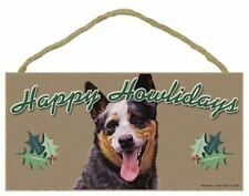 """""Happy Howlidays"" Wooden Sign - Australian Cattle Dog"