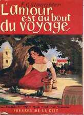 L'amour Est Au Bout Du Voyage  -  F G Slaughter - Presses De La Cite
