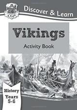 KS2 Descubre & Learn: History - Vikingos LIBRO DE ACTIVIDADES,AÑO 5&6 por CGP