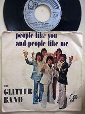 DISCO 45 GIRI THE GLITTER BAND - PEOPLE LIKE YOU /MAKES YOU BLIND - BELL 1976