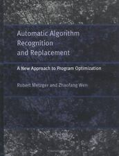 Automatic Algorithm Recognition and Replacement: A New Approach to Program Optim