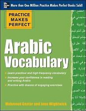 Practice Makes Perfect Arabic Vocabulary by Jane Wightwick and Mahmoud Gaafar...